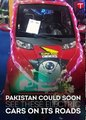 Pakistan could soon see these electric cars on its roads