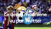 Real Madrid - Atletico Madrid vu par Twitter