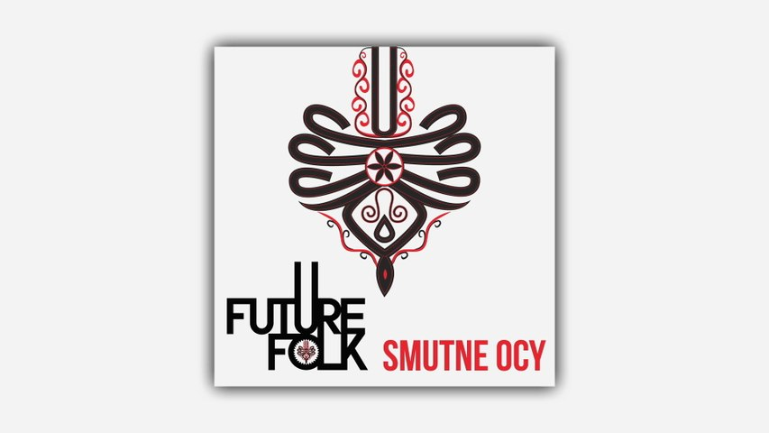 Future Folk - Smutne Ocy