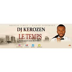 Dj Kerozen (le Temps) lyrique
