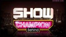 [ENG SUB]170404 MONSTA X @ Show Champion Behind