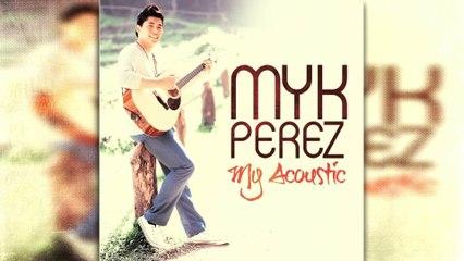 Myk Perez - Why