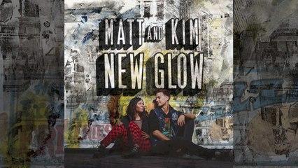 Matt and Kim - Make A Mess