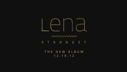 Lena - STARDUST Album-Trailer