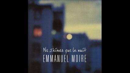 Emmanuel Moire - Ne S'Aimer Que La Nuit