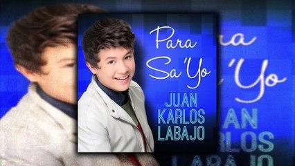 Juan Karlos Labajo - Para Sa 'Yo