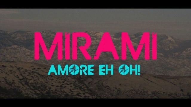 Mirami - Amore Eh Oh!