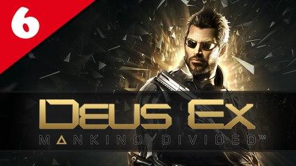 Deus Ex : Mankind Divided #06 - Difficile | Let's Play en direct FR