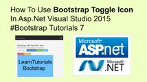 How to use bootstrap toggle icon in asp.net || visual studio 2015 bootstrap tutorials 7