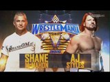 WWE: Wrestlemania 33 Aj Styles vs Shane McMahon Promo