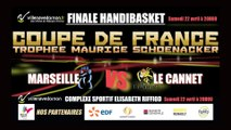 HANDIBASKET FINALE COUPE DE FRANCE - MARSEILLE vs LE CANNET