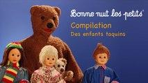 Bonne Nuit Les Petits - Compilation - Des Enfants Taquins