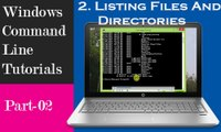 Windows Command Line Tutorials- Listing Files and Directories  | Part-1
