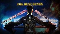 One More Night remix l Inna love remix l remix 2017 l Remix Dj l Nonstop 2016 l Nhạc sàn hay nhất l The best remix
