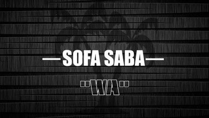 SOFA SABA 'WA' (LYRICS)