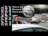 This is the Night '11 Remix25 V6 clip V2 - Bernard Vereecke ft Guru Josh Project (Video clip)
