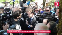 Emmanuel Macron sur les traces de ses racines dans les Hautes-Pyrénées