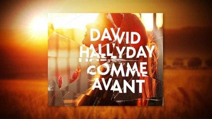 David Hallyday - Comme avant