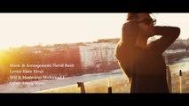 Navid Rasti - Dastamo Vel Nakon ,  موزیک ویدیو جدید و بسیار دیدنی نوید راستی به نام دستمو ول نکن