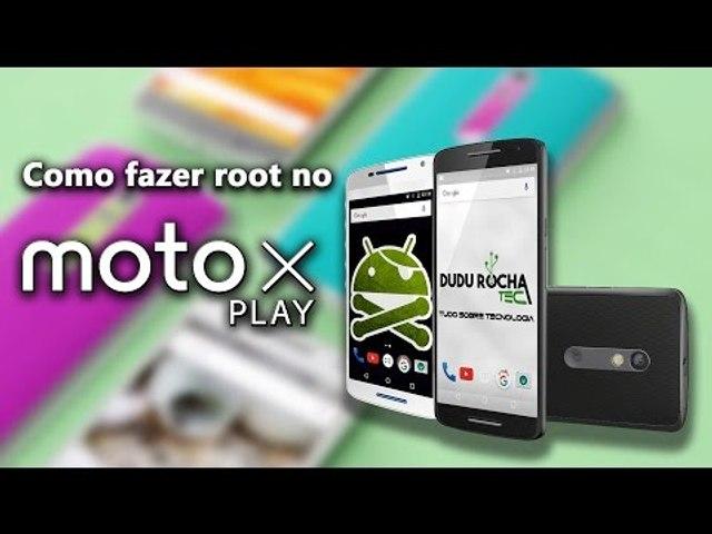 Como fazer Root no Motorola Moto X Play / marshmallow e lollipop!