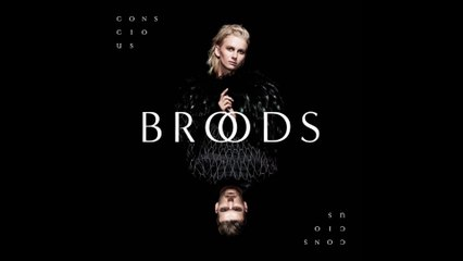 Broods - Worth The Fight