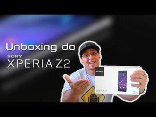 Unboxing do Sony Xperia Z2    -    D6543