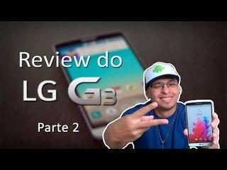 Review do LG G3 - PARTE 2 ( português) D855P