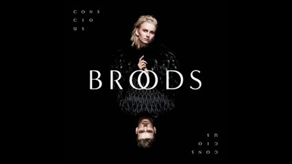 BROODS - All Of Your Glory