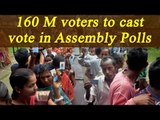 Assembly Elections 2017: 160 million voters to cast vote, says EC; Watch Video   Oneindia News