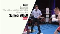 Boxe - Soirée Boxe : Grande soirée boxe Deauville bande annonce