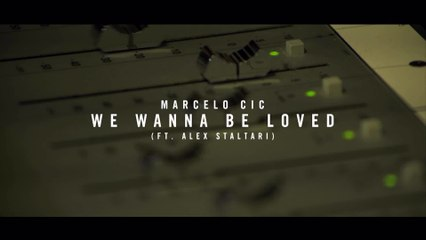 CIC - We Wanna Be Loved