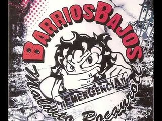 Barrios Bajos - Emergencia - Full Album