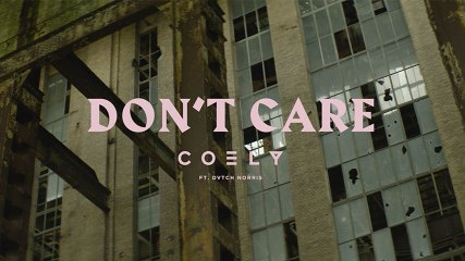 Coely - Don't Care