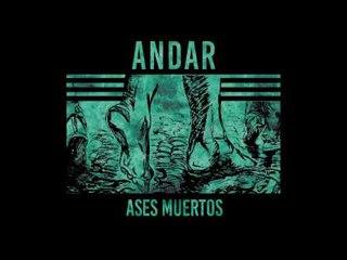 Ases Muertos - Andar