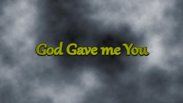 Nyoy Volante - God Gave Me You