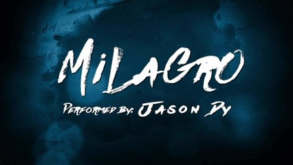 Jason Dy - Milagro