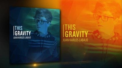 Juan Karlos Labajo - This Gravity