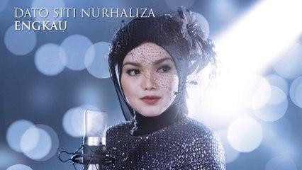 Dato' Sri Siti Nurhaliza - Engkau