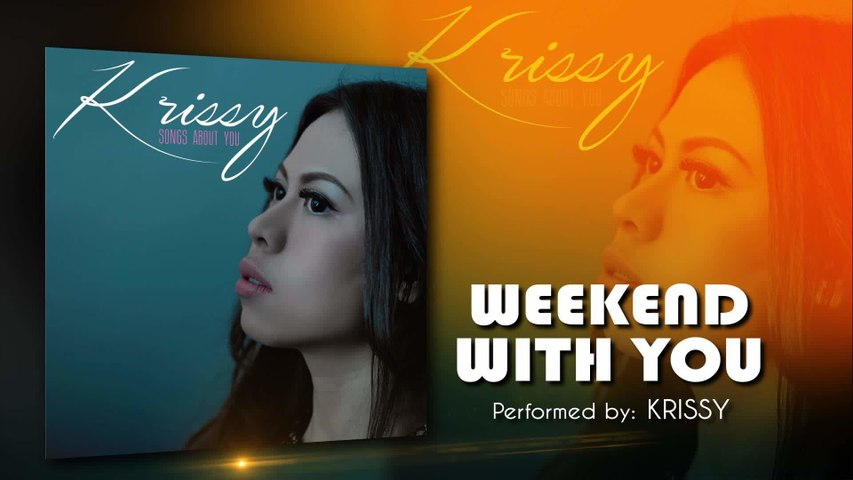 Krissy - Weekend With You