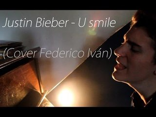 Justin Bieber - U Smile (Cover by Federico Iván)