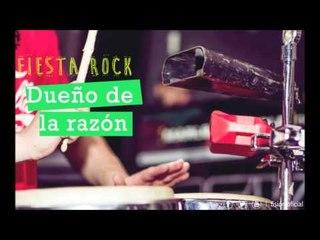 FISIÓN - Dueño de la razón | Fiesta Rock |
