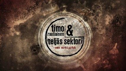 Timo Rautiainen & Neljäs Sektori - Oma arkipyhä