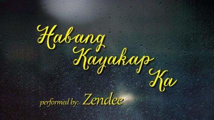 Zendee - Habang Kayakap Ka