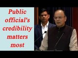 Arun Jaitley says credibility of public office is must, Watch Video | Oneindia News