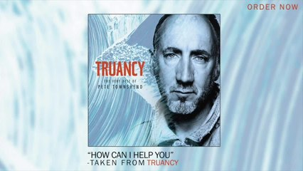 Pete Townshend - How Can I Help You
