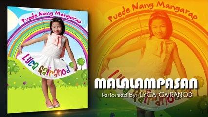 Lyca Gairanod - Malalampasan