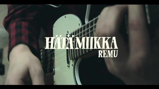 Hätä-Miikka - Remu
