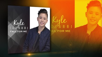 Kyle Echarri - Fall For Me
