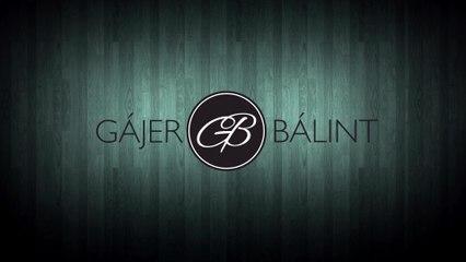 Gájer Bálint - Egyszerű az élet