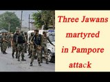 Pampore Attack: 3 soldiers killed after terror attack on Army convoy | Oneindi News